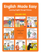 English Made Easy Volume One: Learning English through Pictures