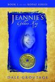 Jeannie's Golden Key: Book 1 of The Kopaz Series