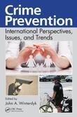 Crime Prevention: International Perspectives, Issues, and Trends
