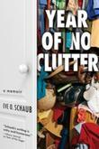 Year of No Clutter: A Memoir