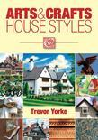 Arts &amp; Crafts House Styles