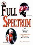 Full Spectrum: The Complete History of The Philadelphia Flyers Hockey Club
