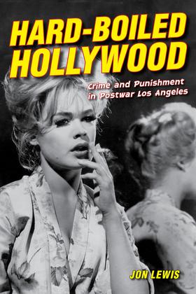 Hard-Boiled Hollywood