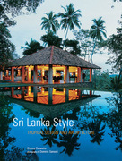 Sri Lanka Style: Tropical Design and Architecture