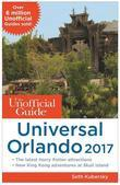 The Unofficial Guide to Universal Orlando 2017