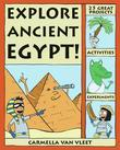 Explore Ancient Egypt!: 25 Great Projects, Activities, Experiments