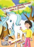 Tara and the Talking Kitten Meet a Unicorn