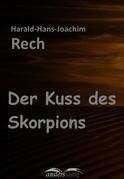 Der Kuss des Skorpions