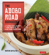 The Adobo Road Cookbook: A Filipino Food Journey¿from Food Blog, to Food Truck, and Beyond