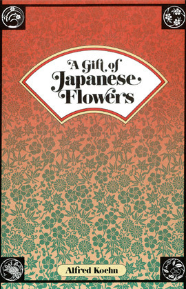 A Gift of Japanese Flowers