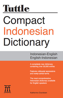 Tuttle Compact Indonesian Dictionary: Indonesian-English English-Indonesian