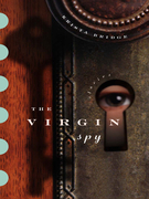 The Virgin Spy: Stories: Stories