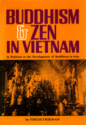 Buddhism & Zen in Vietnam: In Relation to the Development of Buddhism in Asia