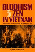 Buddhism & Zen in Vietnam: In Relation to the Development of Buddhism in Asia
