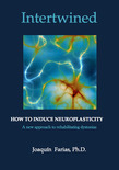 Intertwined. How to induce neuroplasticity.