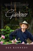 The Way of a Gardener