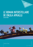 Le Roman interstellaire de Enlila Apkallu