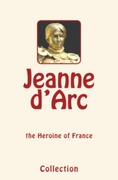Jeanne d'Arc (Joan of Arc)