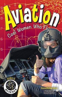 Aviation: Cool Women Who Fly