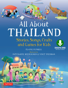 All About Thailand: Stories, Songs and Crafts for Kids
