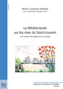 La Méditerranée sur les rives du Saint-Laurent