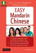 Easy Mandarin Chinese: Learn to Speak Mandarin Chinese Quickly! (Downloadable Audio Included)
