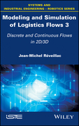 Modeling and Simulation of Logistics Flows 3: Discrete and Continuous Flows in 2D/3D