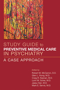 Study Guide to Preventive Medical Care in Psychiatry: A Case Approach