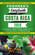 Frommer's EasyGuide to Costa Rica 2016