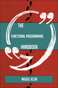 The Functional programming Handbook - Everything You Need To Know About Functional programming