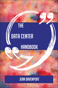 The Data center Handbook - Everything You Need To Know About Data center