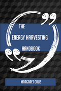 The Energy Harvesting Handbook - Everything You Need To Know About Energy Harvesting