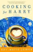 Cooking for Harry: A Low-Carbohydrate Novel