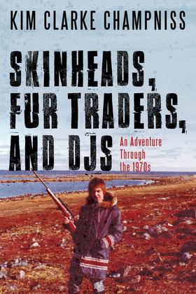Skinheads, Fur Traders, and DJs