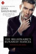 The Billionaire's Runaway Fiancée