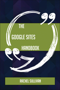 The Google Sites Handbook - Everything You Need To Know About Google Sites