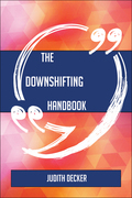 The Downshifting Handbook - Everything You Need To Know About Downshifting