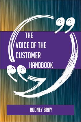 The Voice of the Customer Handbook - Everything You Need To Know About Voice of the Customer