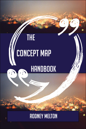The Concept map Handbook - Everything You Need To Know About Concept map