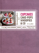 Cupcakes, Cakes-Pops, Woopies &amp; Co