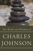 The Words & Wisdom of Charles Johnson