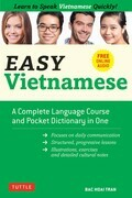 Easy Vietnamese: Learn to Speak Vietnamese Quickly! (Downloadable Audio Included)