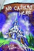 No Castles Here