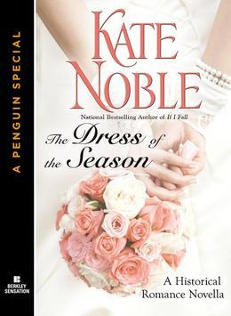 The Dress of the Season: A Penguin Special from Berkley Sensation