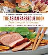 The Asian Barbecue Book: From Teriyaki to Tandoori