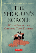 The Shogun's Scroll: Wield Power and Control Your Destiny