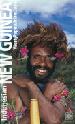 Indonesian New Guinea Adventure Guide: WEST PAPUA / IRIAN JAYA