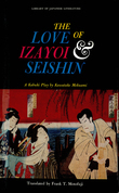 The Love of Izayoi & Seishin: A Kabuki Play by Kawatake Mokuami