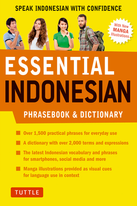 Essential Indonesian: Speak Indonesian with Confidence! (Indonesian Phrasebook)