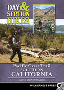 Day and Section Hikes Pacific Crest Trail: Southern California